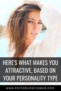 Discover your unique attractiveness, based on your #personality type! #MBTI #Myersbriggs #INFJ #INTJ #INFP