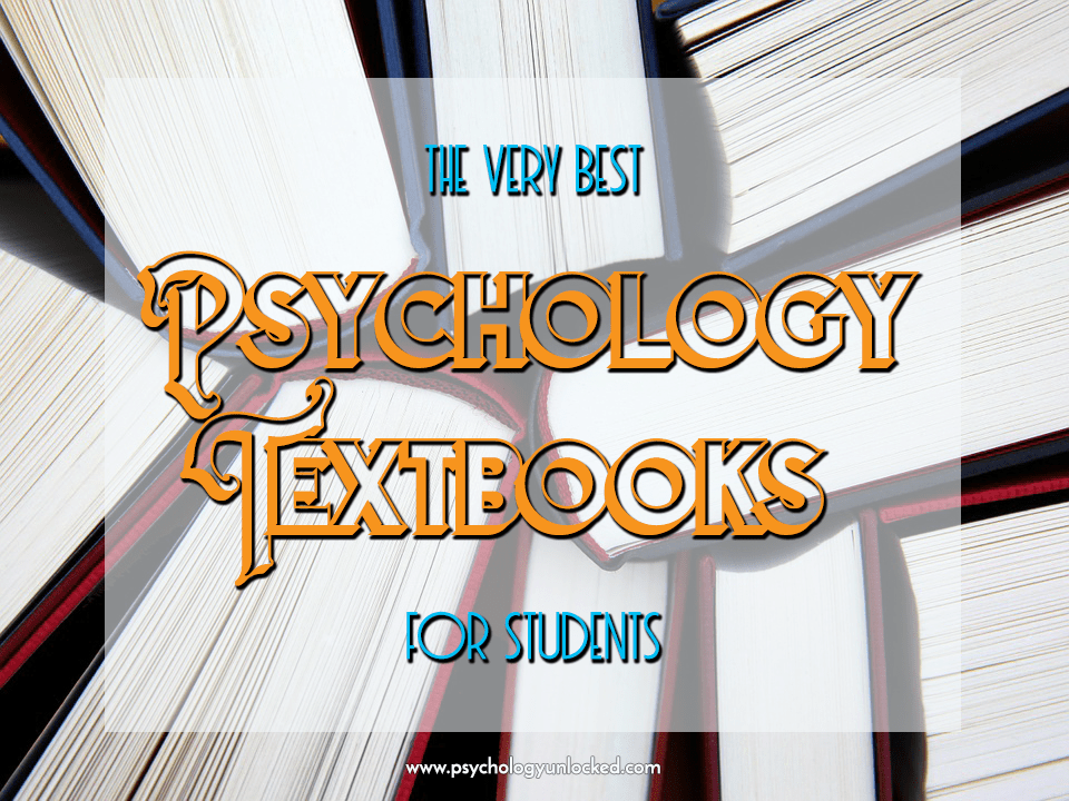 Psychology Textbooks recommended for students, from secondary school to university.