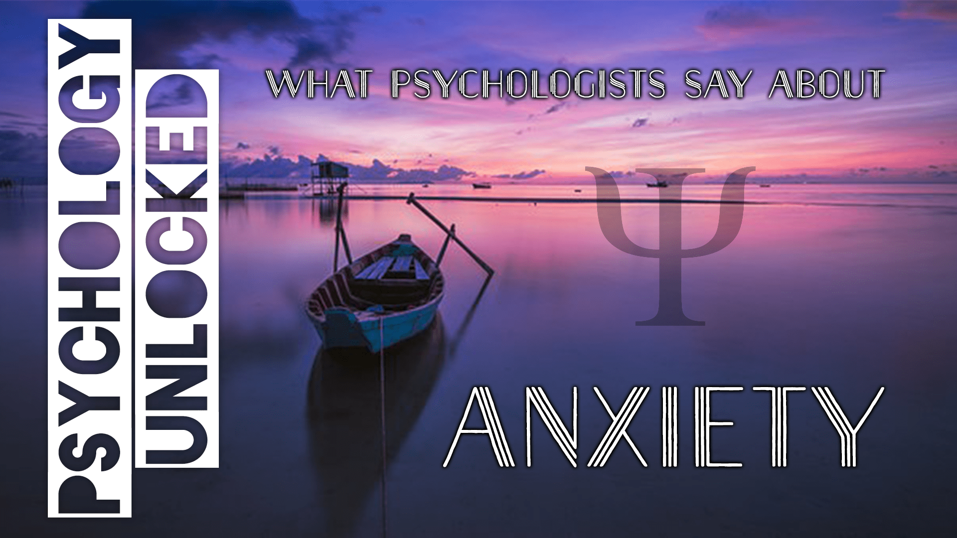 What Psychologists Say About Anxiety - 7 Quotes