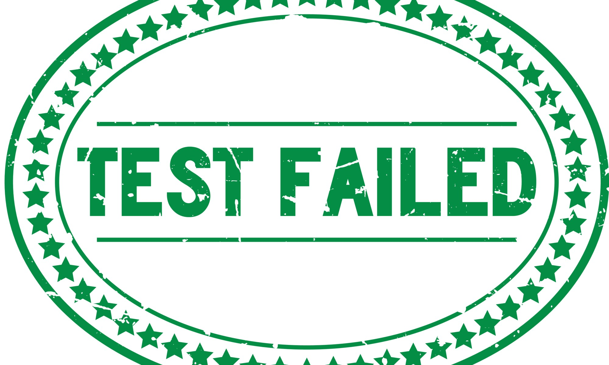 Stamp that reads Test Failed says you're using the wrong personality test