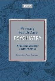 primaryhealthcarepsychiatrypracticalguideforsouthernafrica