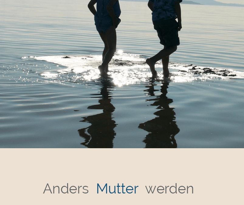 """Bericht in der Huffington Post zum Buch """"Anders Mutter werden"""""""