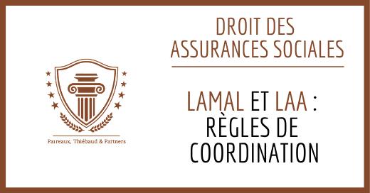 LAMal et LAA: règles de coordination
