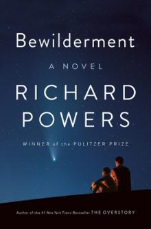 Richard Powers Bewilderment WW Norton Point Reyes Books