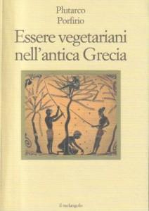 Essere vegetariani nell'antica Grecia, di Plutarco e Porfirio