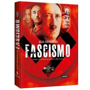 Atlas Ilustrado Del Fascismo