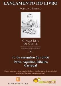 Obra será apresentada no dia 17 de setembro por Jorge Coelho e Aquilino Machado, no Carregal, terra natal do escritor  / Foto: Direitos Reservados
