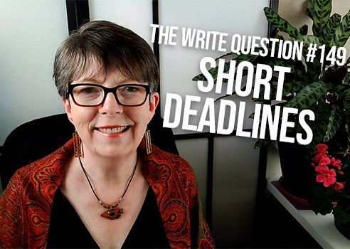 write with a short deadline