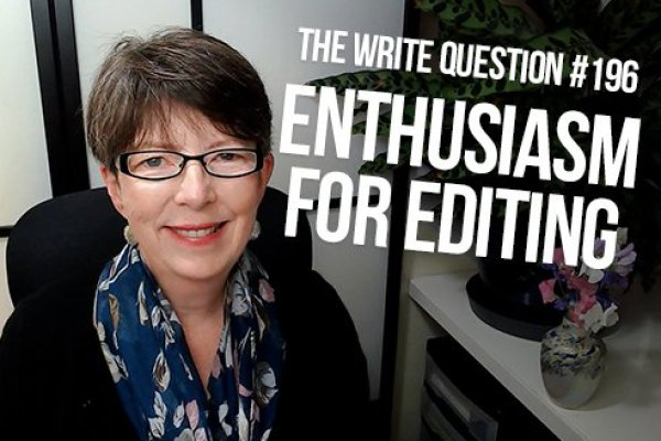 How can you maintain your enthusiasm for editing?