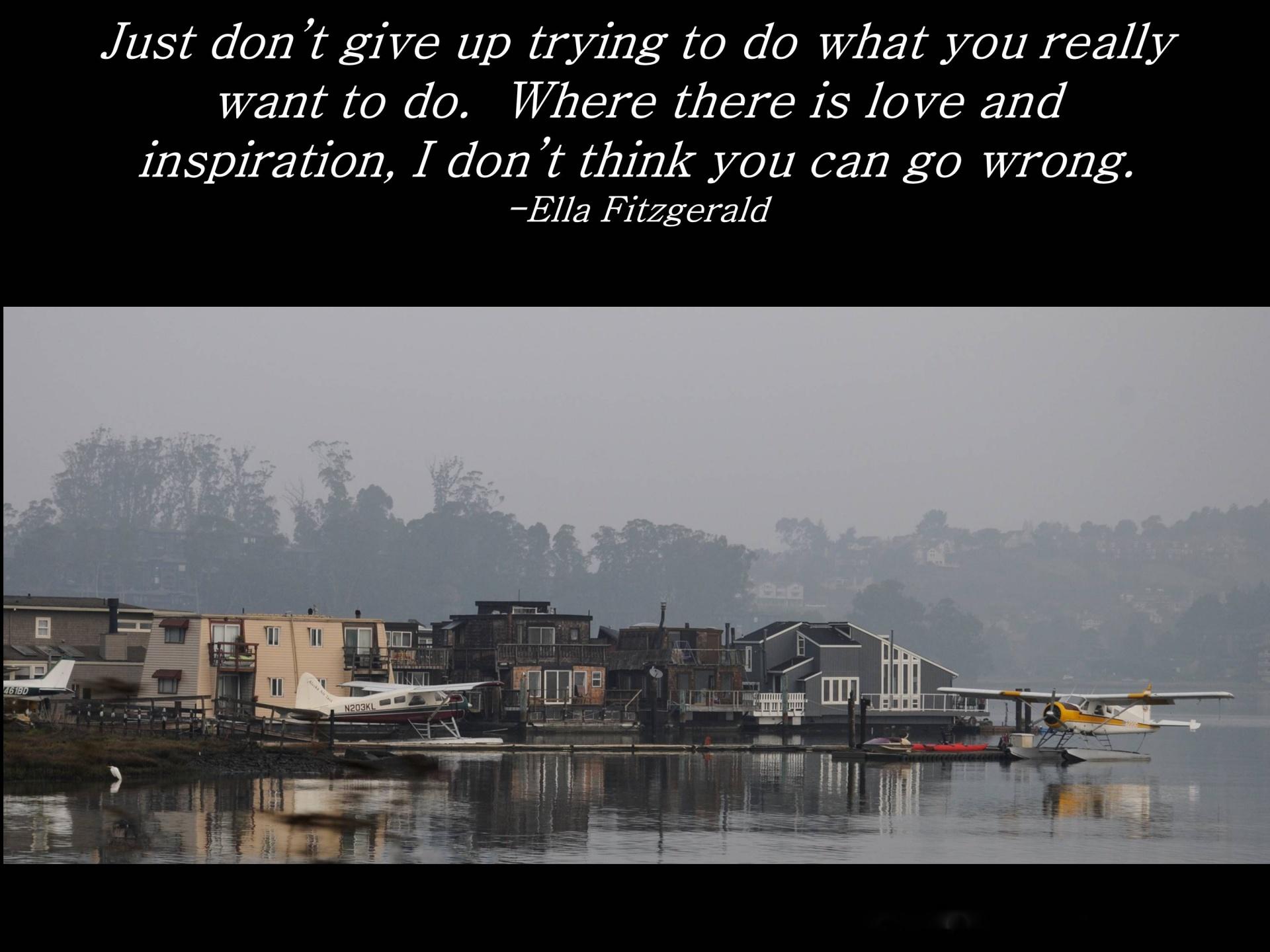 Ella Fitzgerald, Inspirational Quote, Poetry, Music, Encouragement