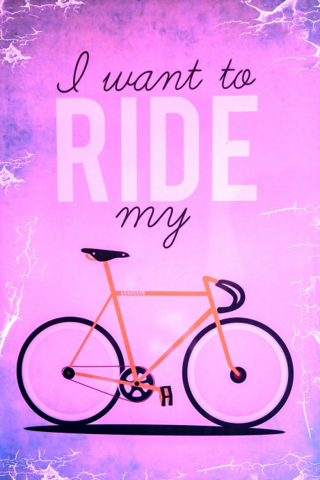 Ride Your Bike!