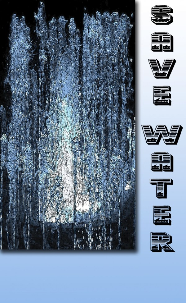 Save Water Poster Free Stock Photo - Public Domain Pictures