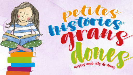 Petites històries grans dones - Públic familiar