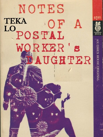 Notes of a postal worker's daughter