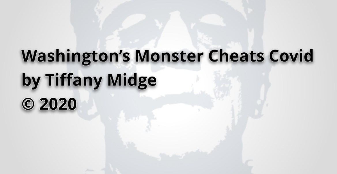 Washington's Monster Cheats Covid by Tiffany Midge