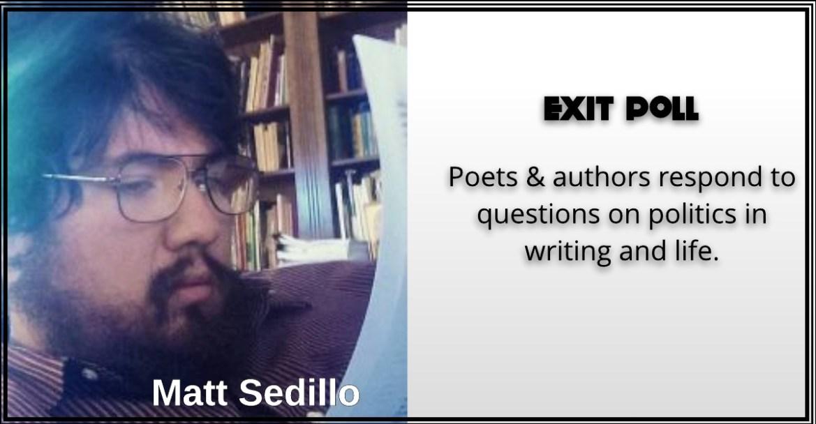 Matt Sedillo, Exit Poll