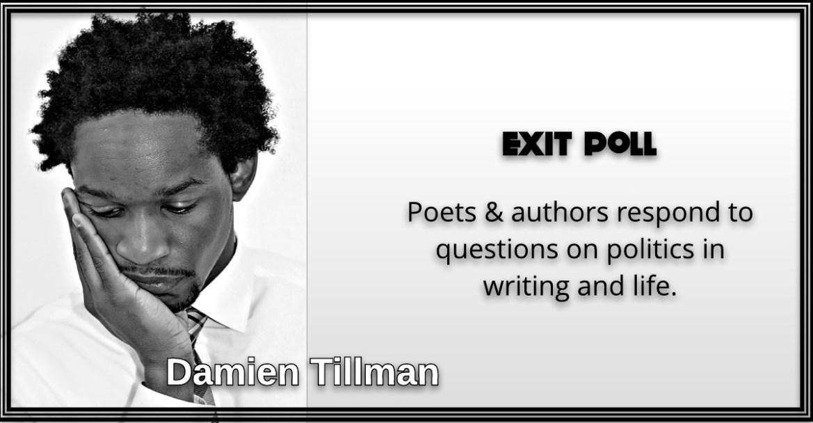 Damien Tillman, Exit Poll