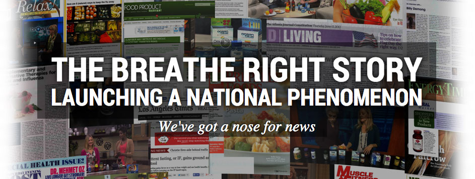 Learn how a publicity campaign launched Breathe Right® nasal strips