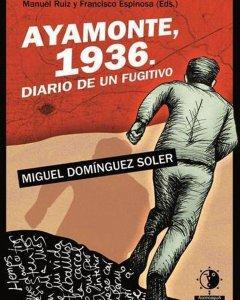 Portada de las memorias 'Ayamonte, 1936. Historia de un fugitivo'