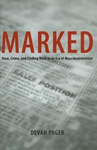 Book cover of Marked by Devah Pager © University of Chicago Press 2007