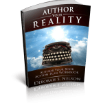 Author Your Book Action Plan Workbook by Deborah S. Nelson