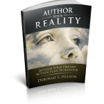 Author Your Dreams Action Plan Workbook by Deborah S. Nelson