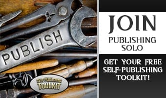 Join Publishing SOLO: Get Your Free Self-Publishing Toolkit!