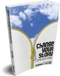 Change Your Story: Design, Write & Publish Your Life Plan in 10 Steps Part 1: Textbook by Deborah S. Nelson