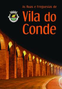 As Ruas e Freguesias de Vila do Conde 2.ª Edição