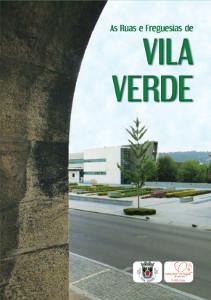 As Ruas e Freguesias de Vila Verde