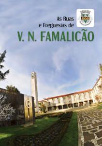 As Ruas e Freguesias de V. N. Famalicão