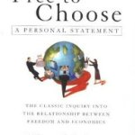 """Milton Friedman on freedom: a few thoughts on """"Freedom to Choose"""""""