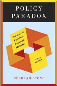 Policy Paradox: The Art of Political Decision Making (Third Edition) by Deborah Stone