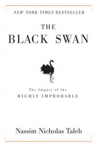 The Black Swan: The Impact of the Highly Improbable by by Nassim Taleb