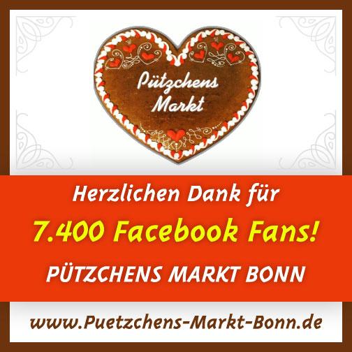 Herzlichen Dank für 7.400 Fans von Pützchens Markt Bonn (7.211 Abonnenten)!