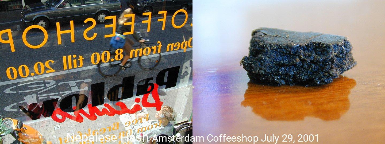 Nepalese Hash Amsterdam Coffeeshop July 29, 2001