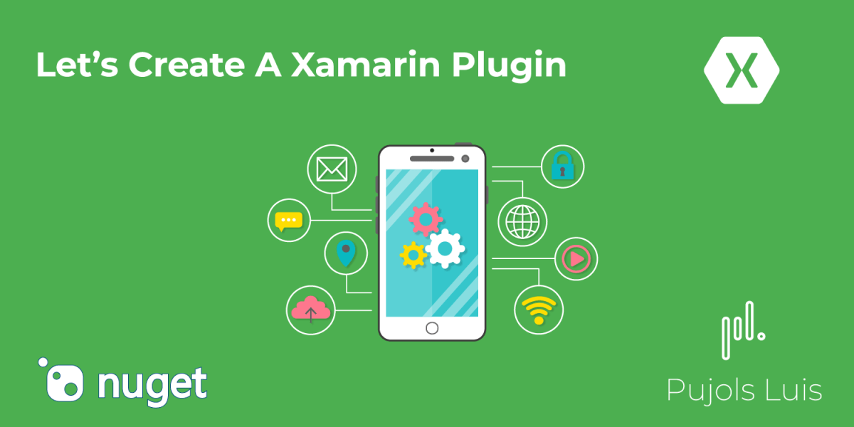 Let's Create A Xamarin Plugin