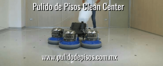 pulido de pisos clean center mx