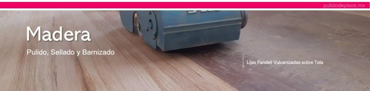 pulido de pisos de madera con lijas fandeli