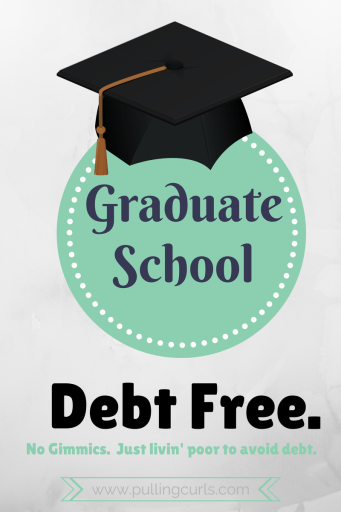 Doing graduate school debt-free isn't for everyone, but if you think it's CLOSE to possible, I say to give it a try. Maybe my story will inspire you a bit!