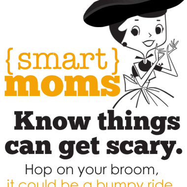 Motherhood is the scariest thing you'll ever do. Embrace it, recognize it, and have courage. You can do it!
