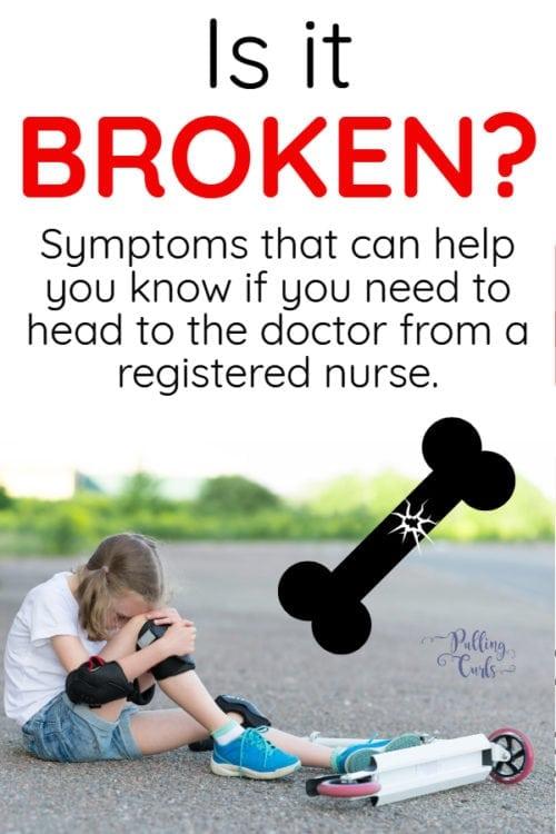 symptoms of a broken bone