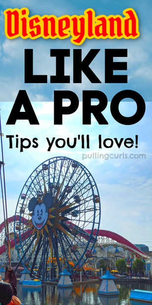 best disneyland tips! via @pullingcurls