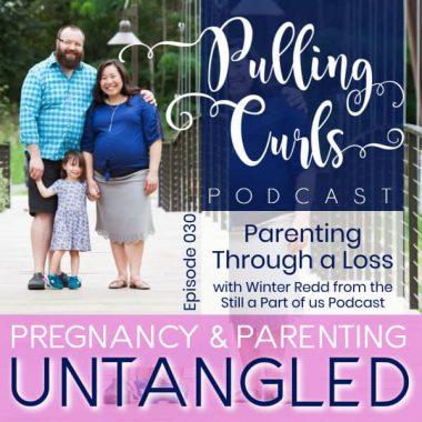 Parenting Through Stillbirth with Winter Redd — PCP 030