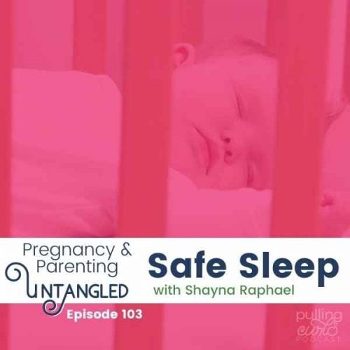 baby in crib Safe Sleep with Shayna Raphael – Episode 103