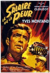 The Wages of Fear (Vite Vendute, 1953) dir. Henri-Georges Clouzot