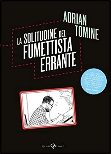 Adrian Tomine, La solitudine del fumettista errante