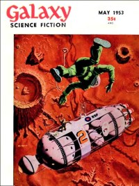 PULP MAGAZINE COVER - GALAXY SCIENCE FICTION, MAY 1953