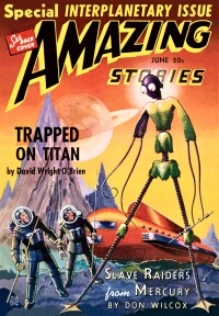 AMAZING STORIES - June, 1940