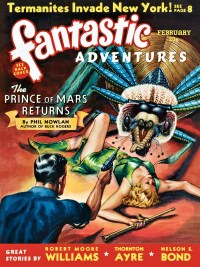 FANTASTIC ADVENTURES - February, 1940
